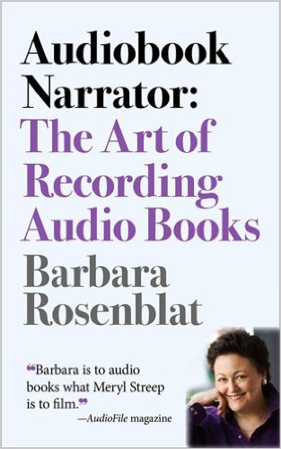 Cover of Barbara Rosenblat's Audiobook Narrator: The Art of Recording Audio Books. A portrait of Rosenblat is featured.